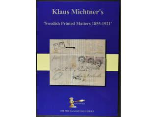 'Swedish Printed Matters 1855–1921'. Klaus Michtner, Limited numbered edition, 132 pages, 400 grams, 495 SEK + postage